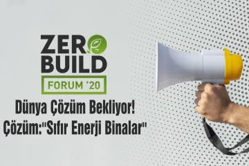 Sıfır Enerji Binalar, Zerobuild Forum'20'de İnşa Edilecek